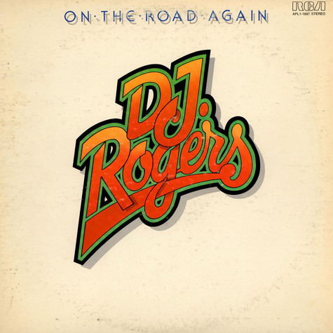 D. J. Rogers - On The Road Again