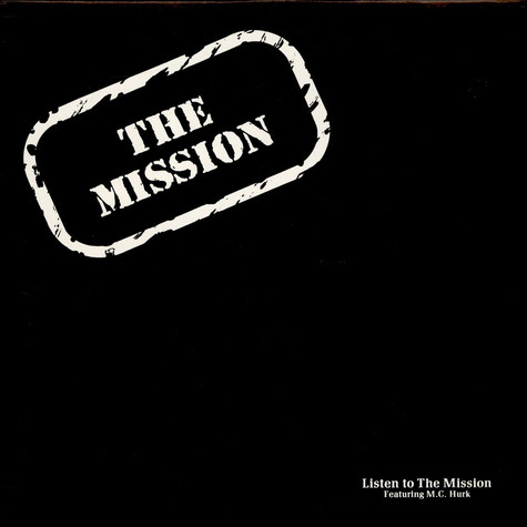 Mission, The feat. M.C. Hurk - Listen To The Mission