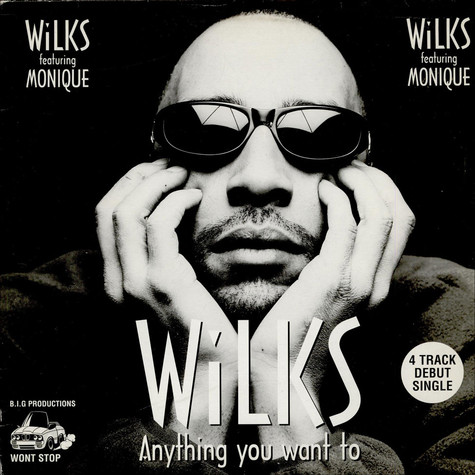 Wilks - Anything You Want To feat. Monique