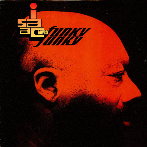 Isaac Hayes - Funky Junky