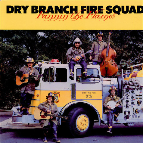 Dry Branch Fire Squad - Fannin' The Flames