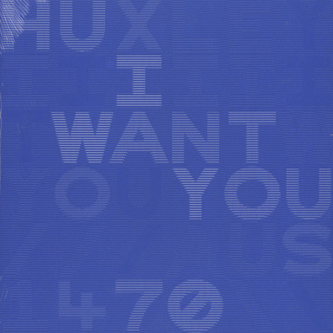 Huxley - I Want You