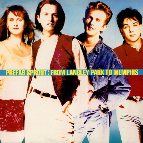 Prefab Sprout - From Langley Park To Memphis