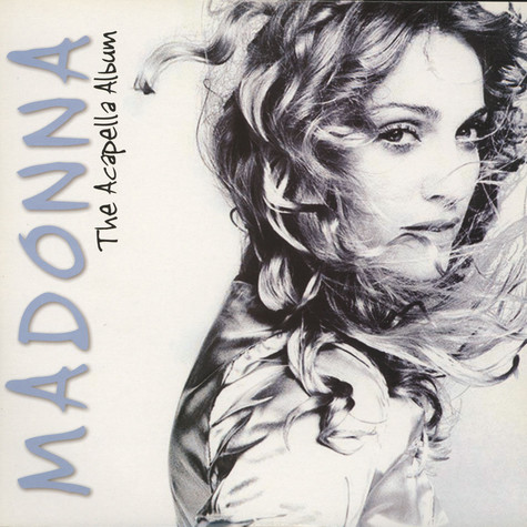 Madonna - The Acapella Album