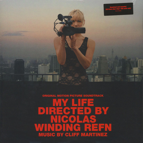 Cliff Martinez - OST My Life Directed By Nicolas Winding