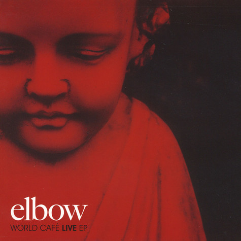 Elbow - World Cafe Live EP