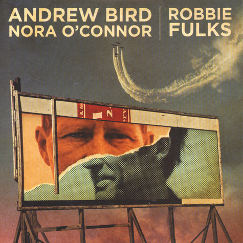 Andrew Bird & Nora O'Connor / Robbie Fulks - I'll Trade You Money For Wine