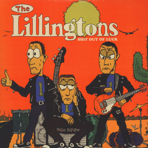 Lillingstons, The - Shit Out Of Luck