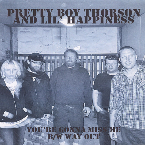 Pretty Boy Thorson & Lil' Happiness - You're Gonna Miss Me