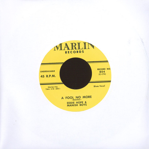 Eddie Hope & The Manish Boys - A Fool No More / Lost Child