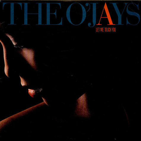 O'Jays, The - Let Me Touch You
