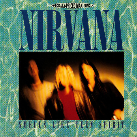 Nirvana - Smells Like Teen Spirit / Even In His Youth / Aneurysm