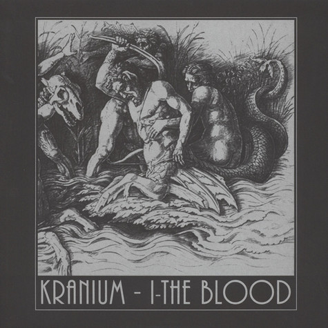 Kranium - I - The Blood