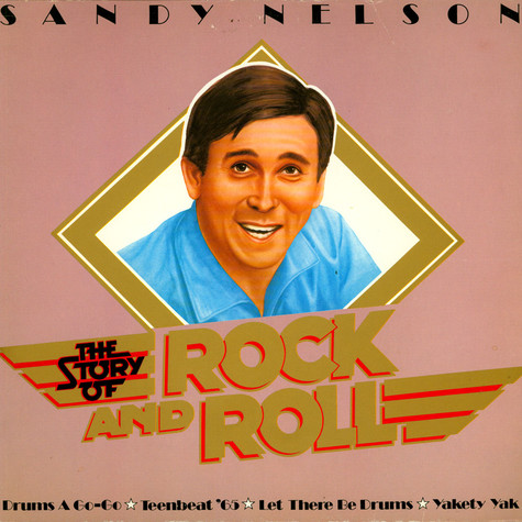 Sandy Nelson - The Story Of Rock And Roll