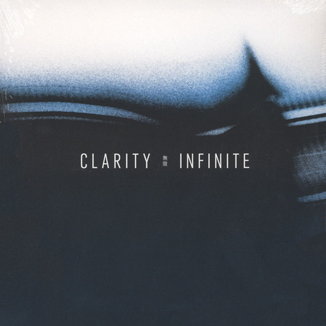 Clarity - Infinite Clear Vinyl Edition