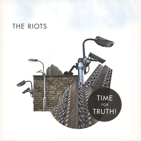 Riots, The - Time For The Truth