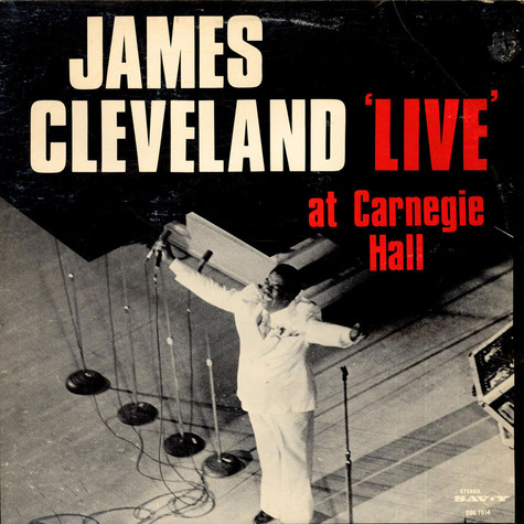 "Rev. James Cleveland - ""Live"" At Carnegie Hall"