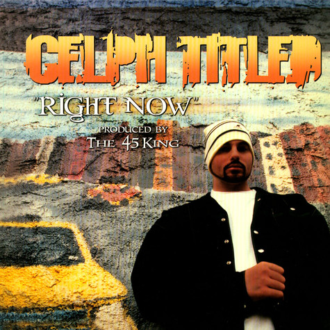 Celph Titled - Right Now