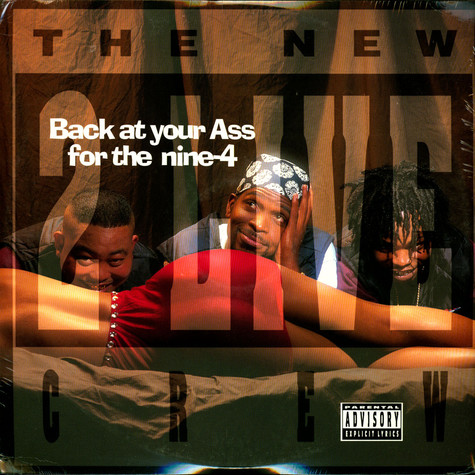 New 2 Live Crew, The - Back At Your Ass For The Nine-4