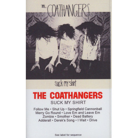 Coathangers, The - Suck My Shirt