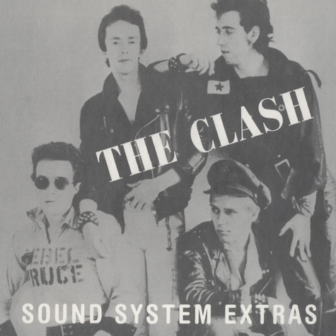 Clash, The - Sound System Extras