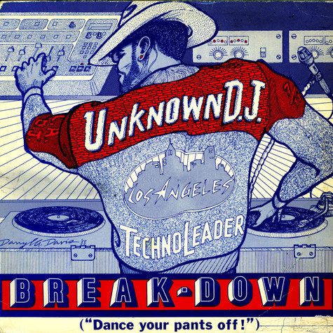 Unknown DJ, The - Break-down (Dance Your Pants Off!)