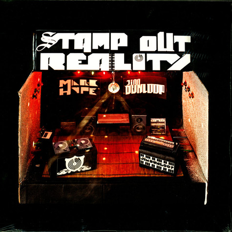 Marc Hype & Jim Dunloop - Stamp Out Reality
