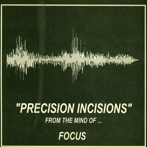 DJ Focus - Precision Incisions - Precision Scratch Training - Vol. 1 - # 1