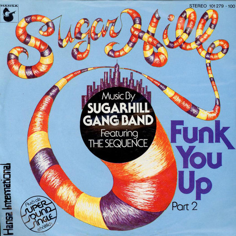 Sugarhill Gang Band Featuring Sequence, The - Funk You Up (Part 2)