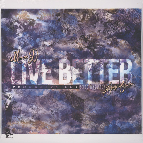 Marcus D - Live Better EP: Producers Cut Selections From Simply Complex