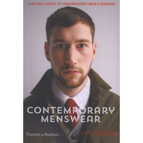 Steven Vogel - Contemporary Menswear - A Global Guide To Independent Men's Fashion