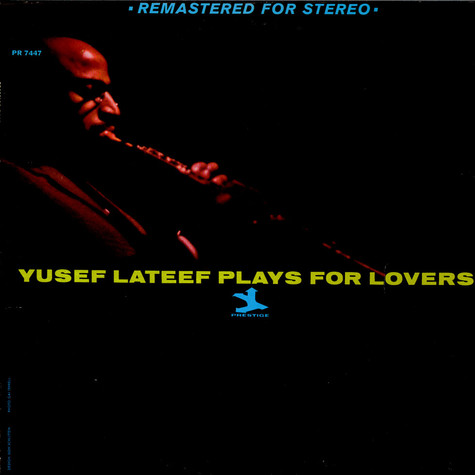Yusef Lateef - Yusef Lateef Plays For Lovers