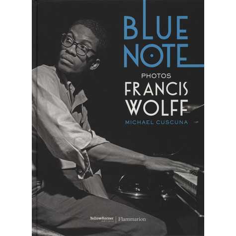 Michael Cuscuna & Francis Wolff - Blue Note