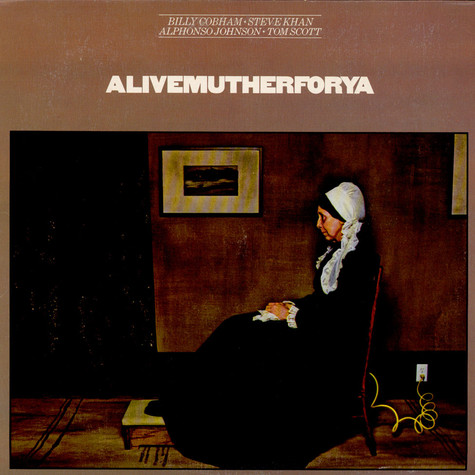 Billy Cobham, Steve Khan, Alphonso Johnson, Tom Scott - Alivemutherforya