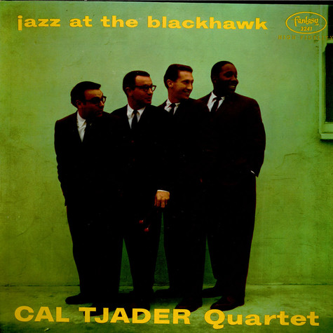 Cal Tjader Quartet - Jazz At The Blackhawk