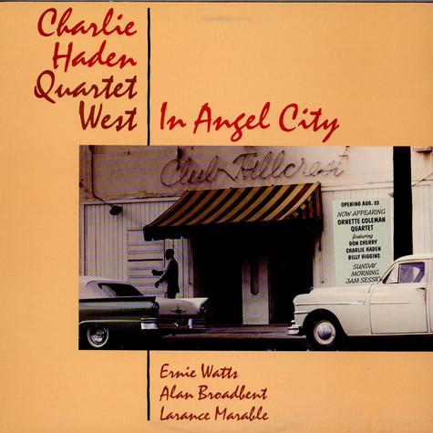 Charlie Haden Quartet West - In Angel City