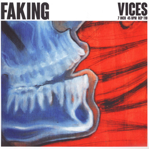 Faking - Vices