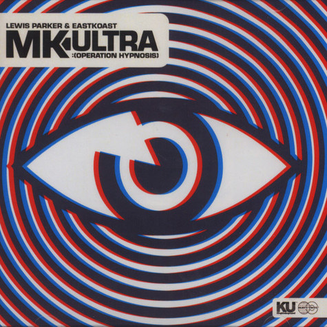 Lewis Parker & Eastkoast - MK Ultra: Operation Hypnosis