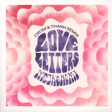 Metronomy - Love Letters Crom & Thanh Remix