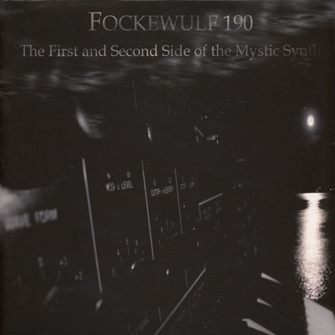 Fockewulf 190 - The First And Second Side Of The Mystic Synth