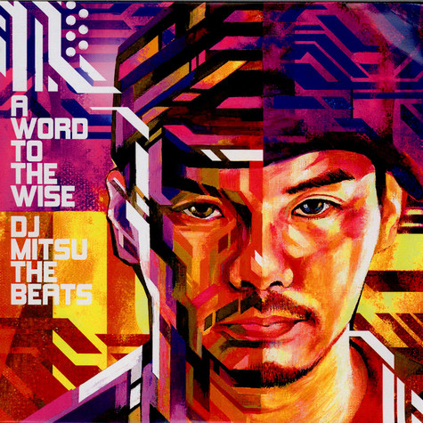 DJ Mitsu The Beats - A Word To The Wise
