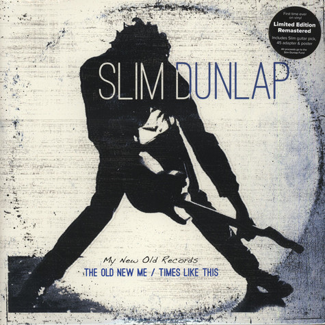 Slim Dunlap of The Replacements - The Old New Me / Times Like This