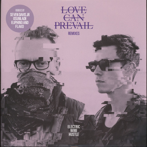 Electric Wire Hustle - Love Can Prevail Osunlade & Flako Remixes