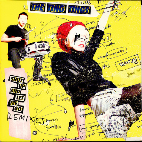 Ting Tings, The - Shut Up And Let Me Go (Remixes)