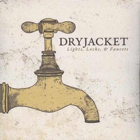 Dryjacket - Light Locks & Faucets