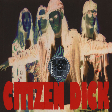 Citizen Dick - Touch Me I'm Dick