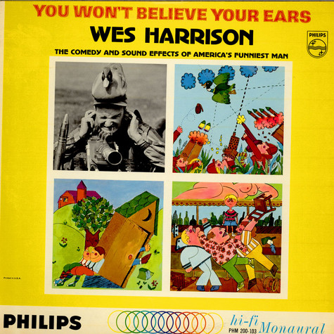 Wes Harrison - You Won't Believe Your Ears