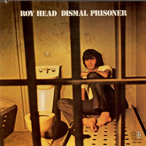 Roy Head - Dismal Prisoner