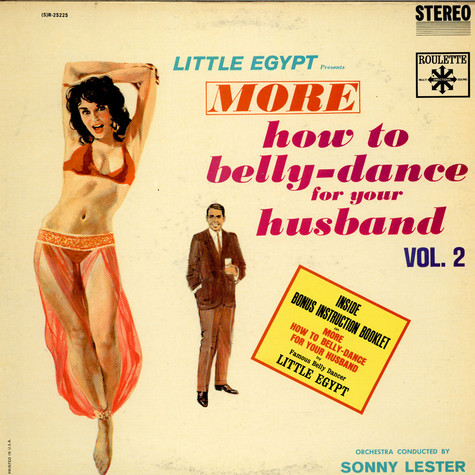 Sonny Lester & His Orchestra - More How To Belly Dance For Your Husband Vol. 2