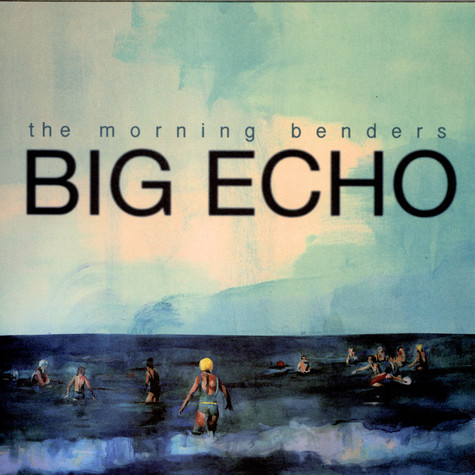 Morning Benders, The - Big Echo